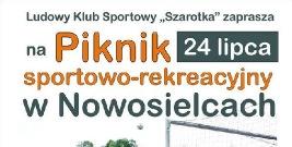 Nasz Patronat : Piknik Sportowo-Rekreacyjny w Nowosielcach